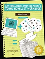 National Novel Writing Month's Young Novelist Workbook - High School [並行輸入品]