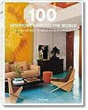 100 Interiors Around the World: So wohnt die welt - Un tour du monde des interieurs (Interior Design)