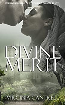 Divine Merit by [Cantrell, Virginia]