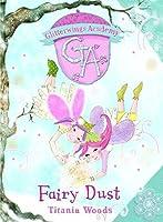 Fairy Dust (Glitterwings Academy)