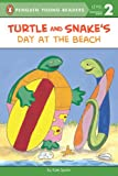 Turtle and Snake's Day at the Beach (Penguin Young Readers, Level 2)