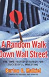 A Random Walk Down Wall Street: The Time Tested Strategy for Successful Investing