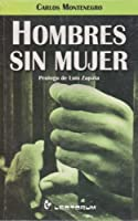Hombres sin mujer / Men without Women