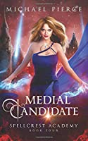 Medial Candidate (Spellcrest Academy)