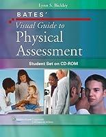 Bates' Visual Guide to Physical Assessment (Bates Visual)