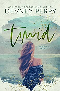 Timid (Lark Cove Book 2) by [Perry, Devney]