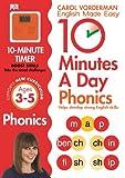 10 Minutes A Day Phonics KS1 (Carol Vorderman's English Made Easy)