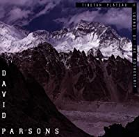David Parsons : Tibetan Plateau / Sounds of the Mothership
