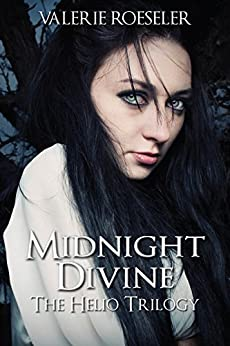 Midnight Divine (The Helio Trilogy Book 1) by [Roeseler, Valerie]