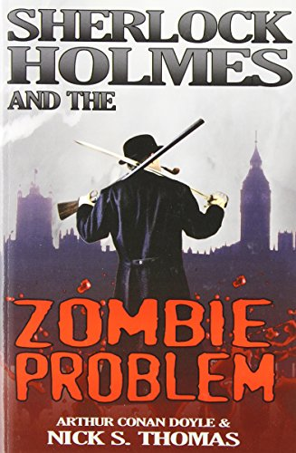 Download Sherlock Holmes and the Zombie Problem 1906512523