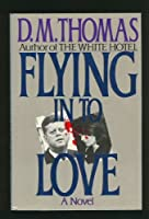 Flying in to Love (Robert Stewart Book)