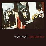 more than love / moumoon
