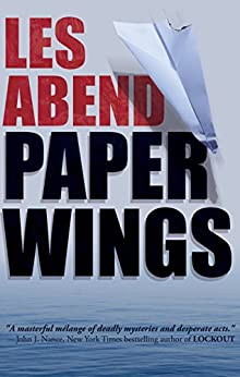 [Abend, Les]のPaper Wings (English Edition)