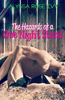 The Hazards of a One Night Stand by [Ivy, Alyssa Rose]
