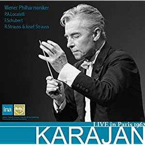 カラヤン・イン・パリ 1962 ~ ロカテッリ | シューベルト | R.シュトラウス | ヨゼフ・シュトラウス (LIVE in Paris 1962 ~ P.A.Locatelli | F.Schubert | R.Strauss & Josef Strauss / Karajan | Wiener Philharmoniker) [2CD] [輸入盤] [Live Recording] [Limited Edition] [日本語帯・解説付]
