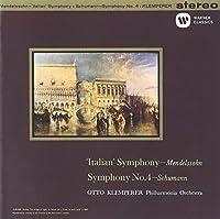 メンデルスゾーン:交響曲第4番「イタリア」、シューマン:交響曲第4番