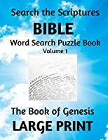 Search the Scriptures Bible Word Search Puzzle Book: The Book of Genesis Volume 1