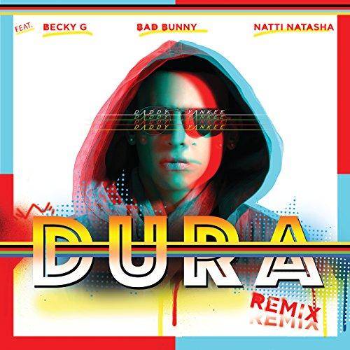 Dura (Remix) [feat. Becky G & ...