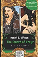 The Sword Of Freyr (The Fenris and Hella Novels)
