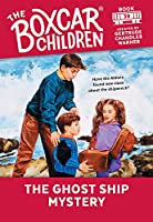 The Ghost Ship Mystery (The Boxcar Children)