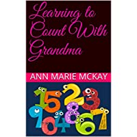 Learning To Count With Grandma (English Edition)
