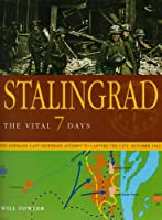 Stalingrad: The Vital 7 Days