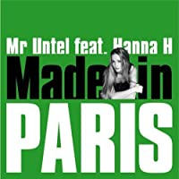 Made in Paris by Mr. Untel (2007-08-14)