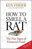 How to Smell a Rat: The Five Signs of Financial Fraud
