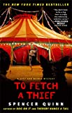 To Fetch a Thief: A Chet and Bernie Mystery (The Chet and Bernie Mystery Series)