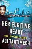 Her Fugitive Heart: The Ravi PI Series