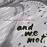 and we met (Acoustic)