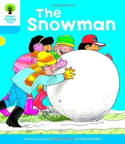 Oxford Reading Tree: Level 3: More Stories A: The Snowmanの詳細を見る