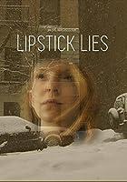 Lipstick Lies [並行輸入品]