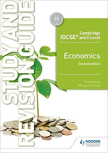 Cambridge IGCSE and O Level Economics Study and Revision Guide 2nd edition (English Edition)