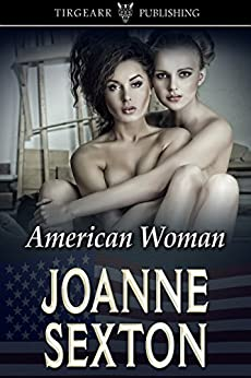 [Sexton, Joanne]のAmerican Woman (English Edition)