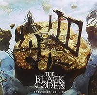 Black Codex Episodes14-26