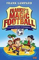 Frankie's Magic Football: Summer Holiday Showdown: Book 19