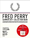 FRED PERRY FRED PERRY SUMMER 2011 COLLECTION BOOK (e-MOOK)