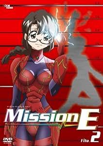 Mission-E File.2 [DVD]