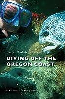 Diving Off the Oregon Coast