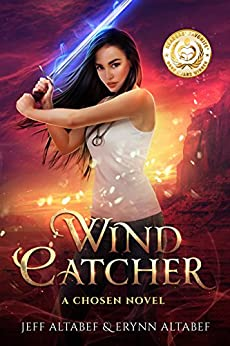 Wind Catcher: A Gripping Fantasy Thriller (A Chosen Novel Book 1) by [Altabef, Jeff, Altabef,Erynn]