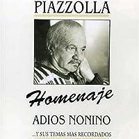 Homenaje: Adios Nonino by Astor Piazzolla (1980-01-01)