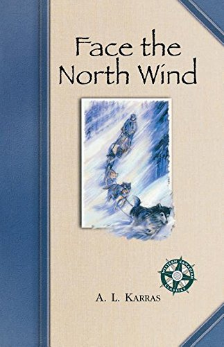 Face the North Wind (Western C...