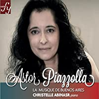 Piazzola: Piano Works & Transcriptions