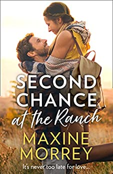 Second Chance At The Ranch by [Morrey, Maxine]