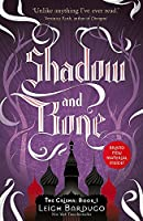 The Grisha: Shadow and Bone: Book 1 by Leigh Bardugo(2013-07-01)