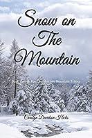 Snow on The Mountain (Chamberlain Mountain Trilogy)