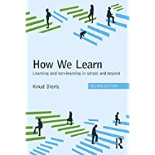 How We Learn: Learning and non-learning in school and beyond
