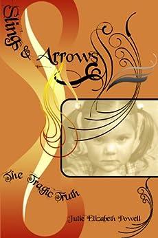 Slings & Arrows by [Powell,Julie Elizabeth]