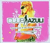 Club Azuli: Future Sound Dance Underground